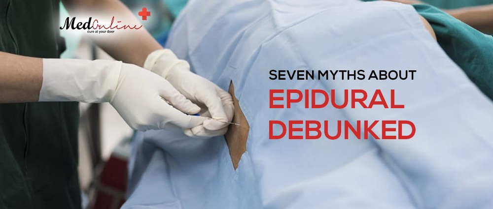 Seven Myths About Epidural Debunked