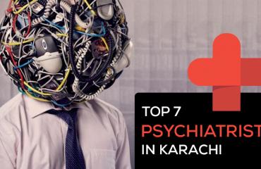 Top 7 Psychiatrists in Karachi
