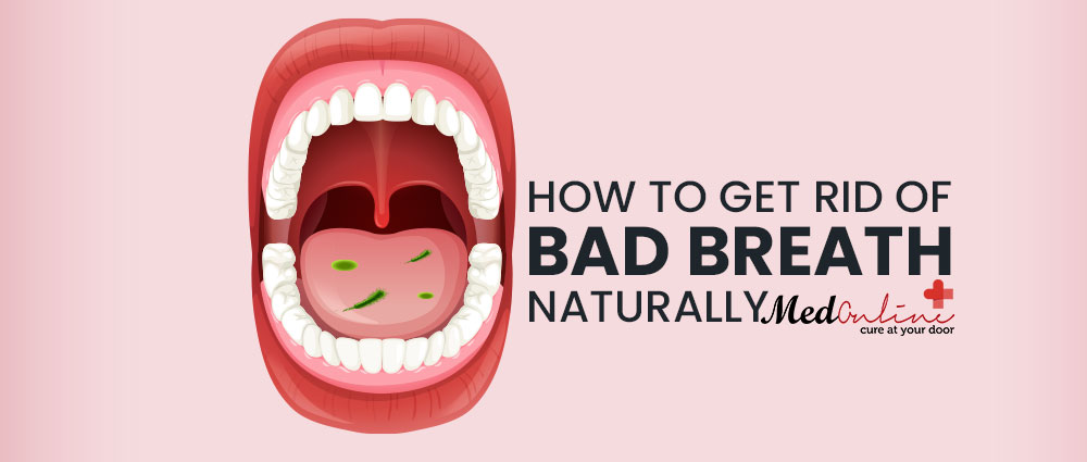 how-to-get-rid-of-bad-breath-naturally