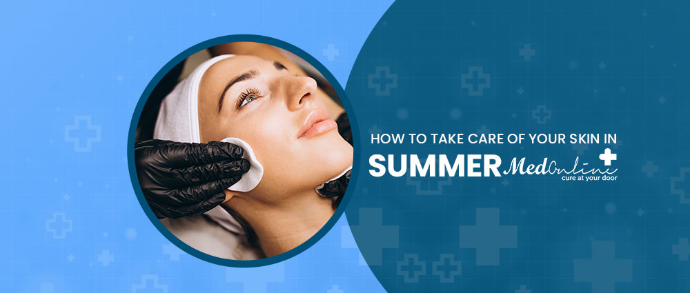 how-to-take-care-of-your-skin-in-summer
