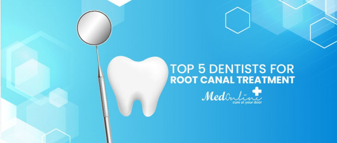 Top 5 Dentists for Root Canal Treatment
