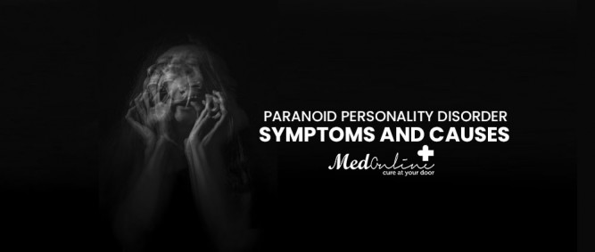 Paranoid Personality Disorder: Symptoms and Causes